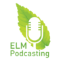 ELM Podcasting